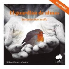 El guardián de almas (Espanhol)