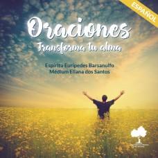 Oraciones. Transforma tu alma  (Espanhol)